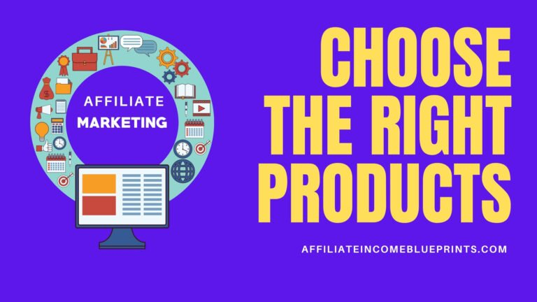 choose an affiliate marketing product